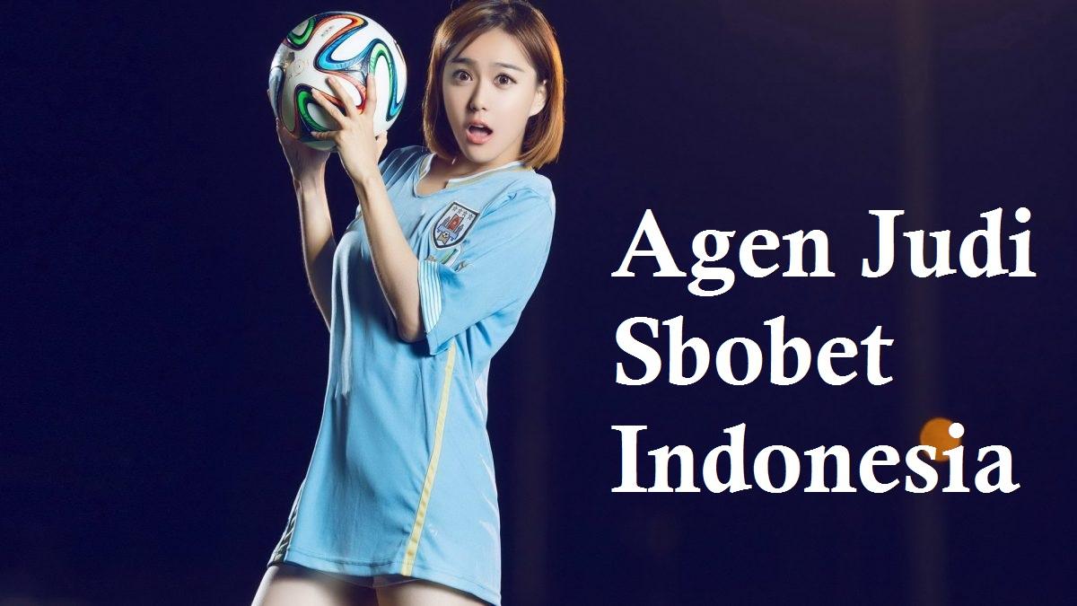 Agen Judi Sbobet Indonesia