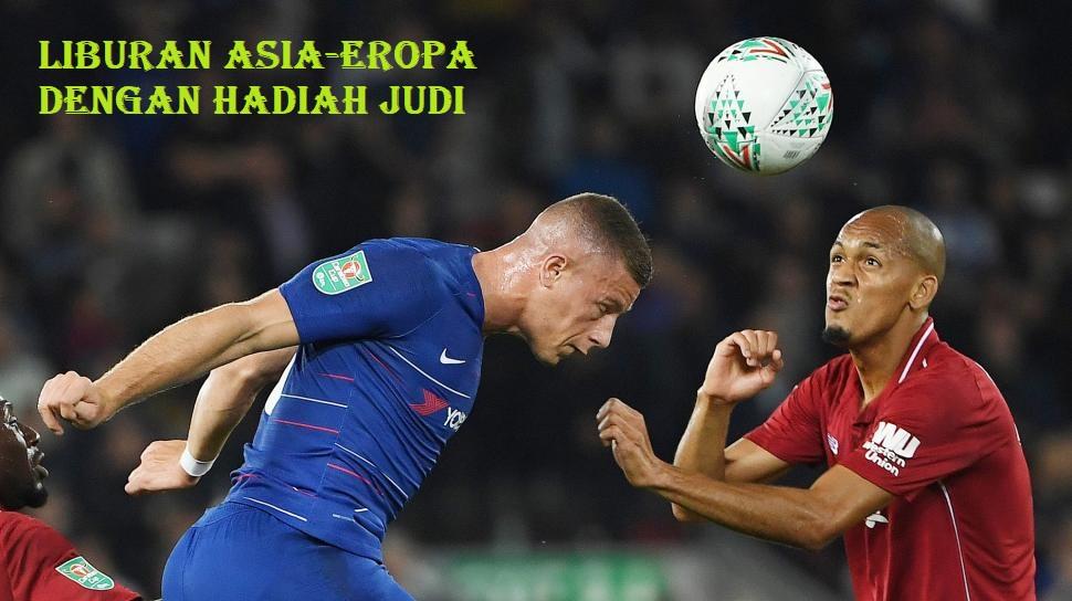 Liburan Asia-Eropa Dengan Hadiah Judi - Situs Judi Bola ...