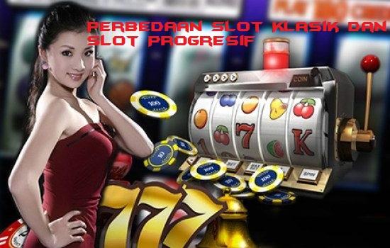 Perbedaan Slot Klasik dan Slot Progresif