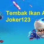 Tembak Ikan Android Joker123